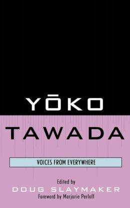 Ysko Tawada: Voices from Everywhere