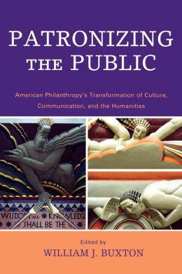 Patronizing The Public