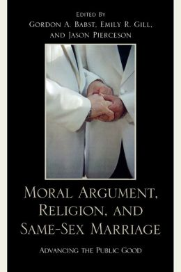 Moral Argument, Religion, And Same-Sex Marriage