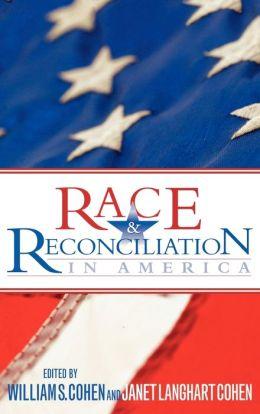 Race & Reconciliation In America