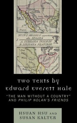 Two Texts By Edward Everett Hale