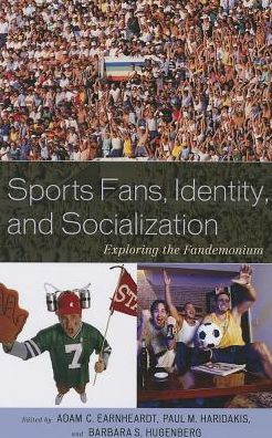 Sports Fans, Identity and Socialization