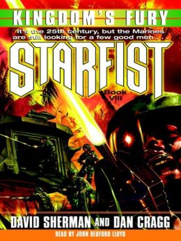 Kingdom's Fury: Starfist Series, Book 8