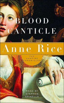 Blood Canticle (Vampire Chronicles Series #10)