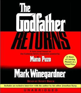 The Godfather Returns: The Lost Years: The Saga of the Family Corleone