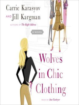 Wolves in Chic Clothing