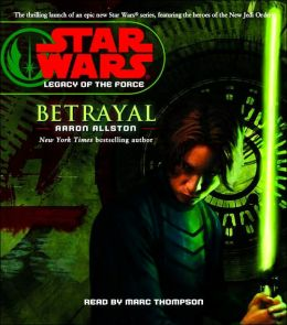 Star Wars Legacy of the Force #1: Betrayal