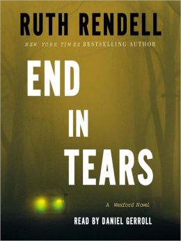 End in Tears: Chief Inspector Wexford Mystery Series, Book 20