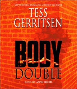 Body Double (Rizzoli and Isles Series #4)