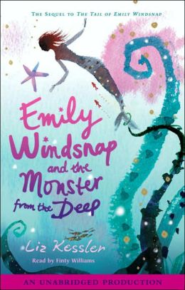 Emily Windsnap and the Monster from the Deep (Emily Windsnap Series #2)
