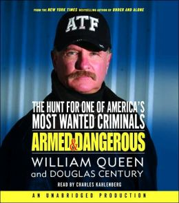 Armed and Dangerous: The Hunt for One of America's Most Wanted
