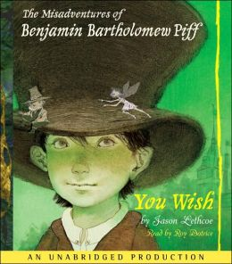 You Wish (Benjamin Bartholomew Piff Series #1)