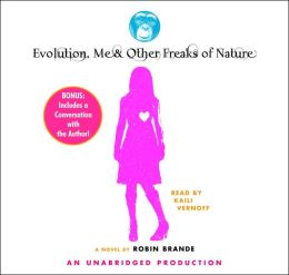 Evolution, Me and Other Freaks of Nature