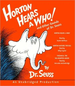 Horton Hears a Who!: And Other Sounds of Dr. Seuss