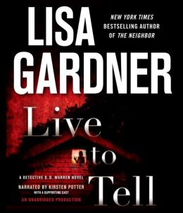 Live to Tell (Detective D. D. Warren Series #4)