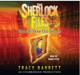 The 100-Year-Old Secret (The Sherlock Files Series #1)