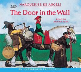 The Door in the Wall Marguerite De Angeli and Roger Rees