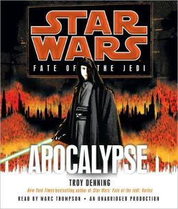 Star Wars Fate of the Jedi #9: Apocalypse