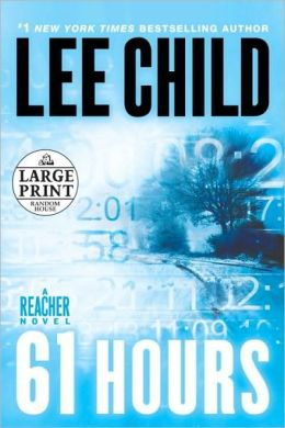 61 Hours (Jack Reacher Series #14)