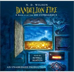 Dandelion Fire (100 Cupboards Series #2)