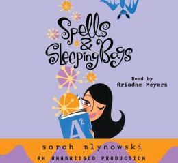 Spells & Sleeping Bags: Magic in Manhattan Series, Book 3