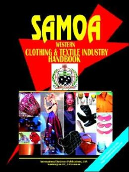 Samoa Clothing And Textile Industry Handbook