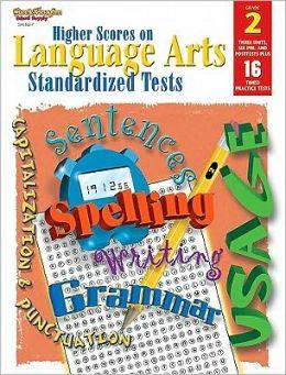 Higher Scores on Language Arts Standa: Student Workbook Grade 2 Language Arts