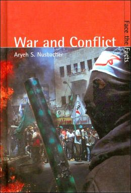 War and Conflict (Face the Facts Series)