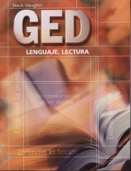Steck-Vaughn GED Spanish: Student Edition Language Arts, Reading