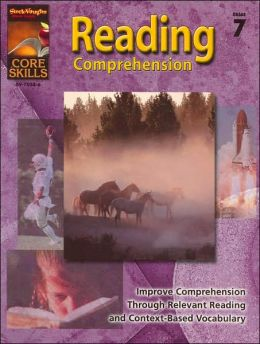 Core Skills: Reading Comprehension: Reproducible Grade 7