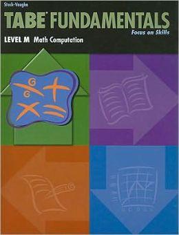 Tabe Fundamentals, Level M, Math Computation