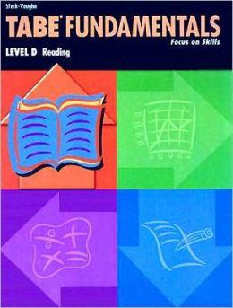 TABE Fundamentals: Focus on Skills: Level D Reading