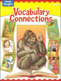 Vocabulary Connections: Level A