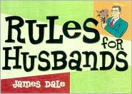 Rules For Husbands: Capturing the Heart of Mr. Right in Cyberspace