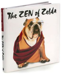 Zen of Zelda: Wisdom from the Doggie Lama