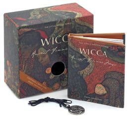 Wicca: Ancient Feminine Magic