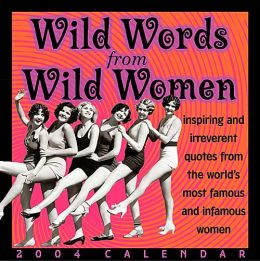 2004 Wild Words from Wild Women Daily Boxed Calendar