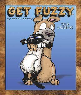 Get Fuzzy 2004 Weekly Engagement Calendar