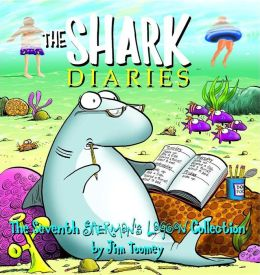 The Shark Diaries: The Seventh Sherman's Lagoon Collection
