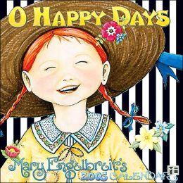 2005 Mary Engelbreit's O Happy Days Mini Wall Calendar