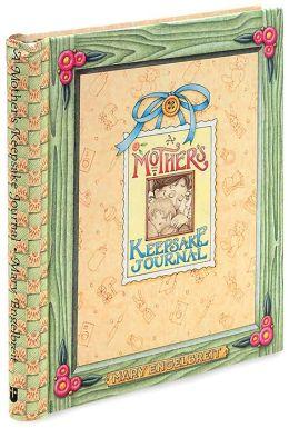 A Mother's Keepsake Journal