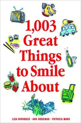 1,003 Great Things to Smile About
