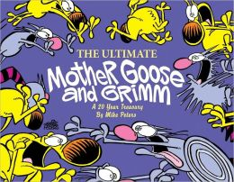 The Ultimate Mother Goose & Grimm