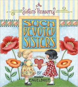 Such Devoted Sisters: A Sister's Treasury