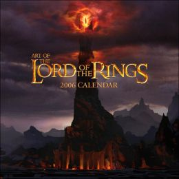 2006 The Art of the Lord of the Rings Wall Calendar