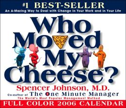 2006 Who Moved My Cheese? Box Calendar