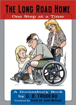 The Long Road Home: One Step at a Time: A Doonesbury Book
