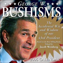 2006 George W. Bushisms Box Calendar