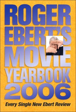 Roger Ebert's Movie Yearbook 2006