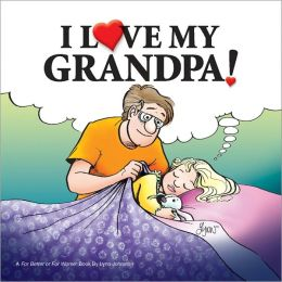 I Love My Grandpa!